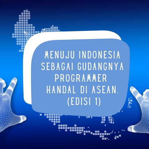 Indonesia Gudangnya Programmer