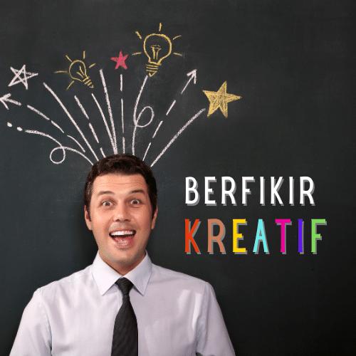 Berfikir Kreatif